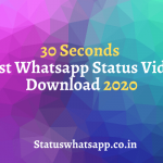 30 Seconds Best Whatsapp Status Video Download 2020 (1)